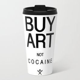 Buy Art Not Cocaine (black) Travel Mug