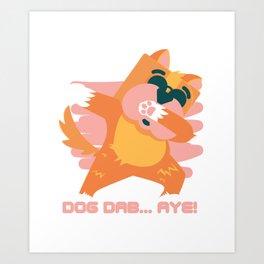Funny Dog Dabbing Art Print