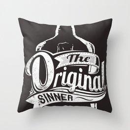 The original sinner Throw Pillow