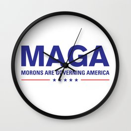 MAGA: Morons Are Governing America Design Wall Clock