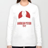 american psycho Long Sleeve T-shirts featuring American Psycho by Buby87