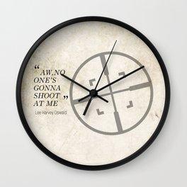 Famous Last words: Lee Harvey Oswald Wall Clock
