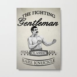 The Fighting Gentlemen Metal Print