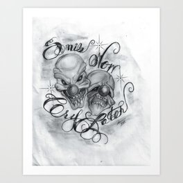 Smile Now, Cry Later Art Print