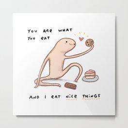 Honest Blob - Eat Nice Things Metal Print