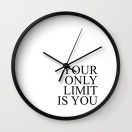 Your only limit is you #minimalism Wall Clock