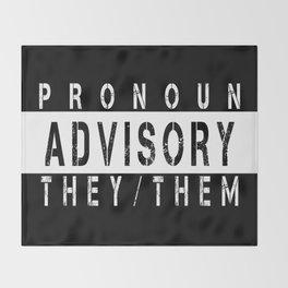 Pronoun Advisory (They/Them) Throw Blanket