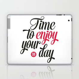 Enjoy your day Laptop & iPad Skin