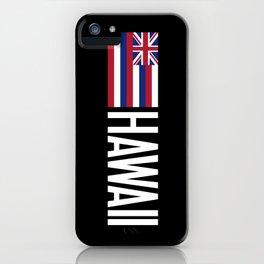 Hawaii: Hawaiin Flag & Hawaii iPhone Case