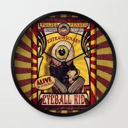 The Extraordinary Eyeball Kid- Sideshow Poster Wall Clock