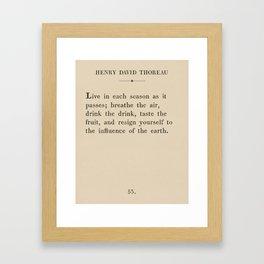 Thoreau: Live Each Season Framed Art Print