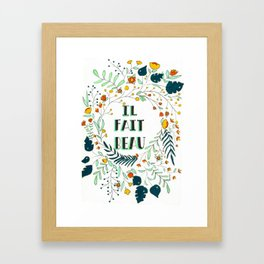 Il Fait Beau Framed Art Print