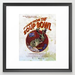 It Came From The Soup Bowl Framed Art Print
