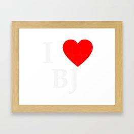 I love BJ - The cult shirt white2 Framed Art Print