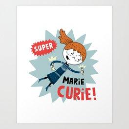 Super Marie Curie Art Print