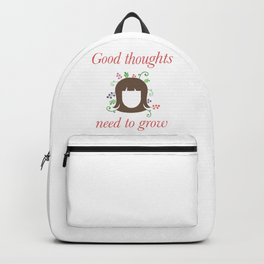 Growing Good Thoughts Backpack
