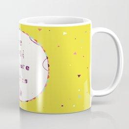 More Dancing Coffee Mug