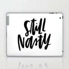 Still Nasty Laptop & iPad Skin