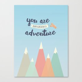 You Are Our Greatest Adventure Whimsical Mountain Art Canvas Print