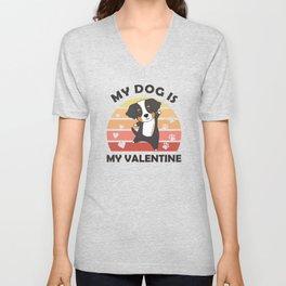 My Dog Is My Valentine Bernese Mountain Dog Heart Unisex V-Neck