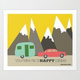 You Make Me a Happy Camper Art Print