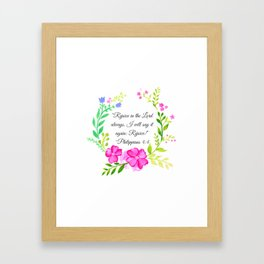 """""""Rejoice in the Lord always."""" Philippians 4:4 Framed Art Print"""