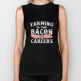 Farming Is The Bacon Of Careers Funny Farmer Biker Tank