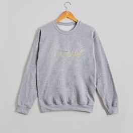 You're Wonderful (White Edition) Crewneck Sweatshirt
