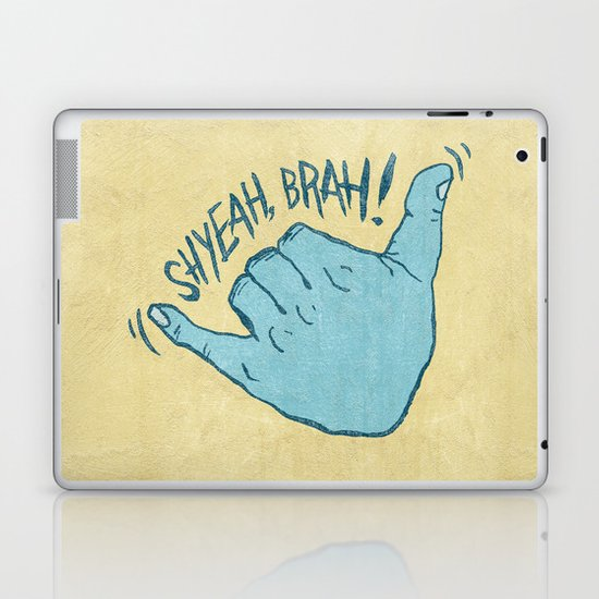 SHYEAH, BRAH! Laptop & iPad Skin
