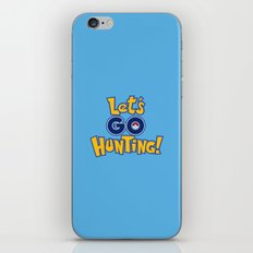 Let's Go Hunting! iPhone & iPod Skin