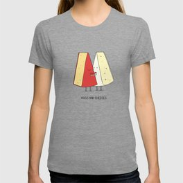 Hugs and cheeses T-shirt