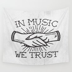 In Music We Trust Wall Tapestry