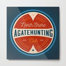 North Shore Agate Hunting Club  Metal Print