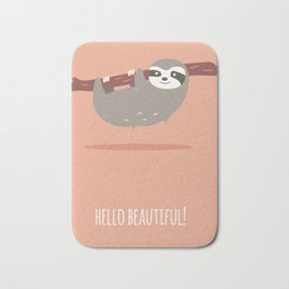 Sloth card - hello beautiful Bath Mat