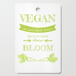 Vegan be live and share long green letters Cutting Board