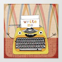 write Canvas Prints featuring write me by Asja Boros