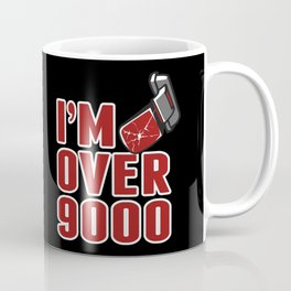 I'm Over 9000 Coffee Mug