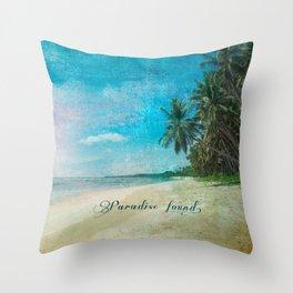 Paradise found. Throw Pillow
