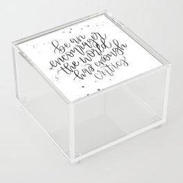 Be an Encourager Acrylic Box