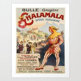 Advertisement bulle gruyere chalamala opera Art Print