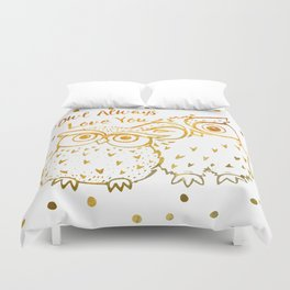 Owl Always Love You - Gold Duvet Cover