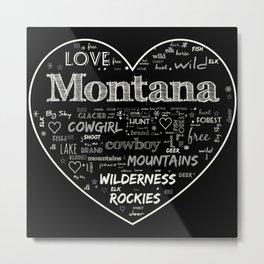 Montana at heart Metal Print