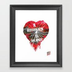 A Broken Heart is Blind Print Framed Art Print