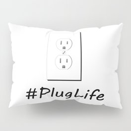 #PlugLife Outlet Pillow Sham