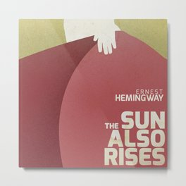 The sun also rises, Fiesta, Ernest Hemingway, classic book cover Metal Print