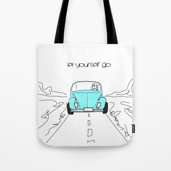 Let yourself go Tote Bag