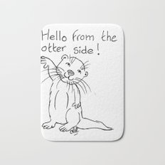 Hello from the otter side Bath Mat