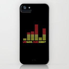 Life Sucks Music Quote iPhone Case