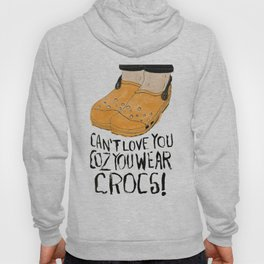 Crocs??!! Hoody