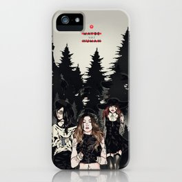 Maybe not Human iPhone Case